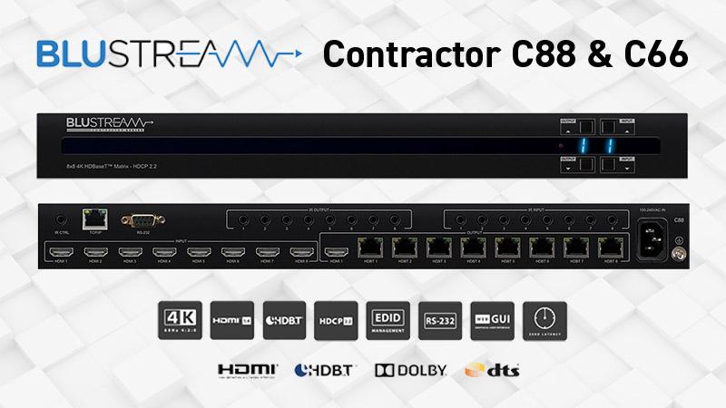 Blustream Contractor C88 и С66 — матрицы HDBaseT ™ для 4K HDMI сигнала