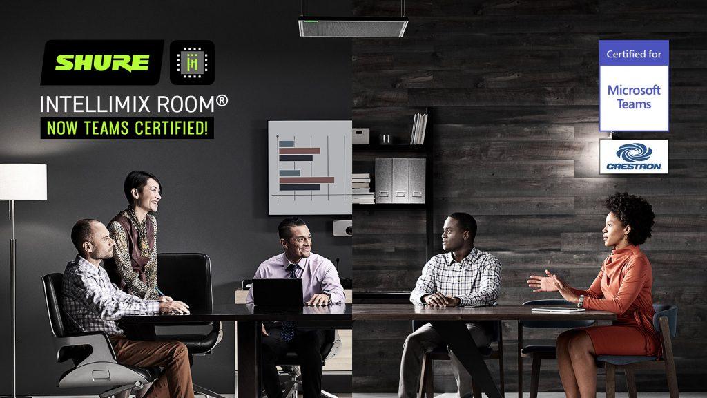 Shure IntelliMix Room® тепер сертифікований для використання з Microsoft Teams і Crestron Flex